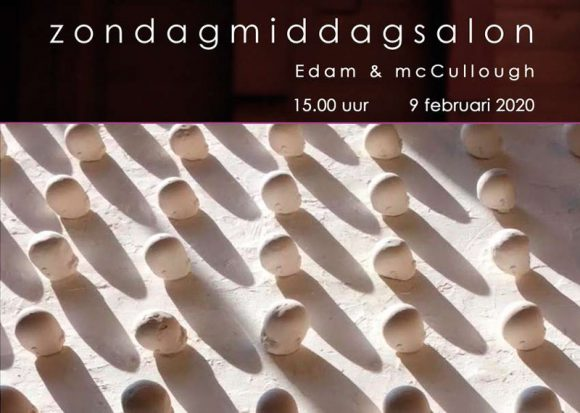Zondagmiddagsalon Edam en mcCullough